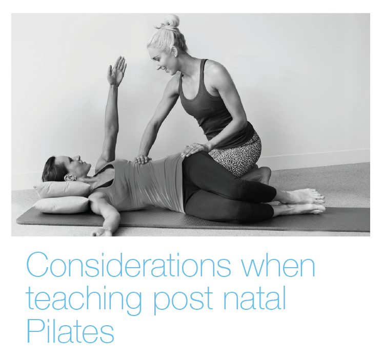 Considerations when teaching post-natal Pilates